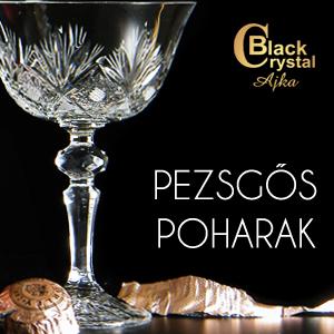 Black Crystal pezsgők poharak, kelyhek Ajkáról